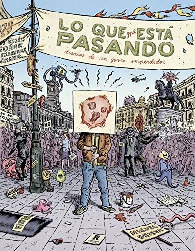 Lo que me está pasando: Un diario sin medios ni fin alguno pero con muchos principios (Spanish Edition)