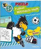 DFB PAULE Fußball Mitmach-Heft Spielregeln: Offizielles Produkt des Deutschen Fußball-Bundes!