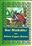 Der Maikäfer, Melolontha melolontha (German Edition)