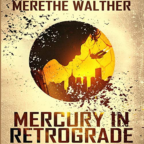 Mercury in Retrograde Audiobook By Merethe Walther cover art