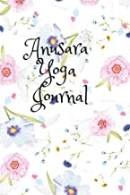 Anusara Yoga Journal: 12 Week Journey