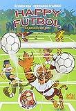 Happy futbol la pandilla del gato - 2ª edición (VARIOS)