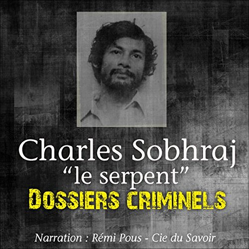 Charles Sobhraj, le Serpent Titelbild