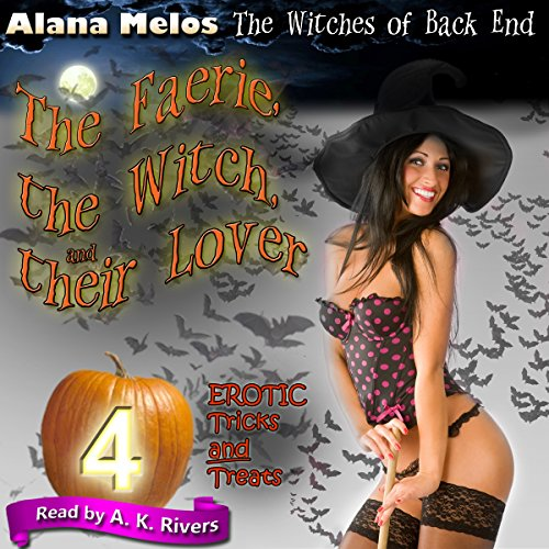 The Faerie, the Witch, and Their Lover audiobook cover art