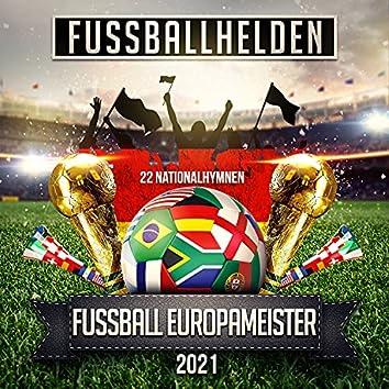 Fußball Europameister 2021 (22 Nationalhymnen)