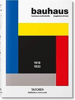 Bauhaus: 1919 - 1933 (Bibliotheca Universalis)