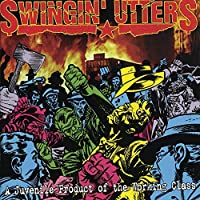 A Juvenile Product of the Working Class by Swingin' Utters (1996-09-16)
