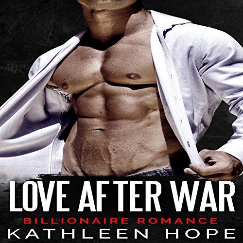 Billionaire Romance: Love After War cover art