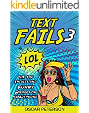 TEXT FAILS : The Top Insults and Funny Mishaps on Smartphone
