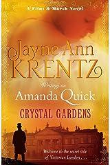 Crystal Gardens: Number 1 in series (Ladies of Lantern Street) Kindle Edition