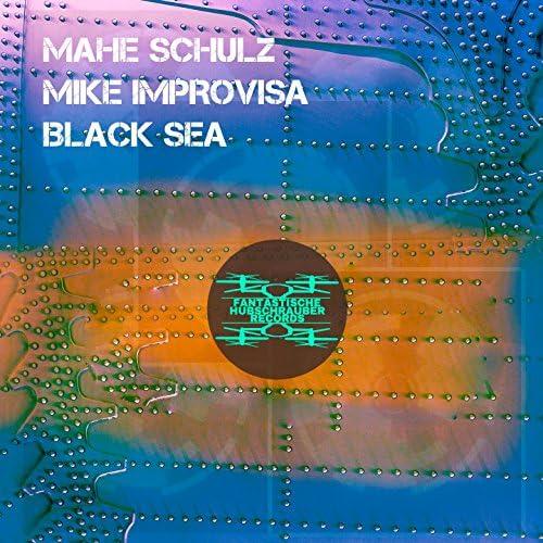 Mahe Schulz, Mike Improvisa