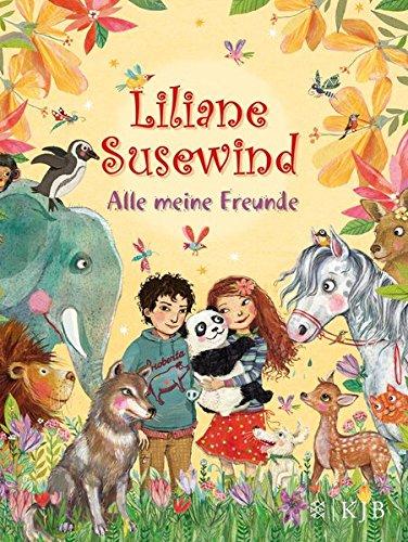 Liliane Susewind – Alle meine Freunde (Liliane Susewind ab 8)