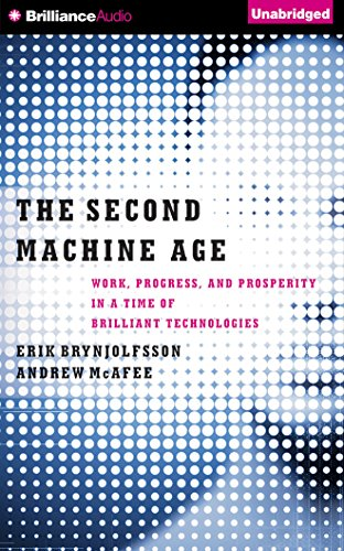 The Second Machine Age: Work, Progress, and Prosperity in a Time of Brilliant Technologiesの詳細を見る