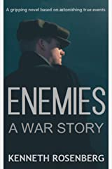 Enemies: A War Story Kindle Edition