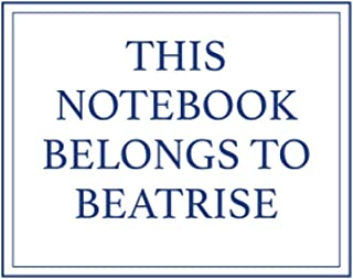 This Notebook Belongs to Beatrise