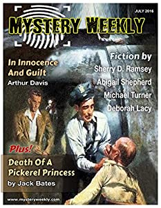 Mystery Weekly Magazine: July 2016 (Mystery Weekly Magazine Issues Book 11)