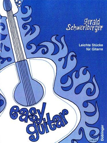 Easy Guitar: Leichte Stücke. Gitarre.