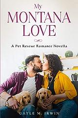My Montana Love: A Pet Rescue Romance Novella Kindle Edition