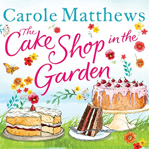 The Cake Shop in the Garden audiobook cover art