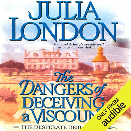 The Dangers of Deceiving a Viscount audiobook cover art