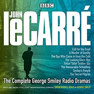 The Complete George Smiley Radio Dramas     BBC Radio 4 Full-Cast Dramatisation              Written by:                                                                                                                                 John le Carré                               Narrated by:                                                                                                                                 full cast,                                                                                        Simon Russell Beale                      Length: 18 hrs and 59 mins     16 ratings     Overall 4.6