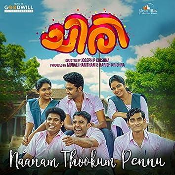 """Naanam Thookum Pennu (From """"Chiri"""")"""