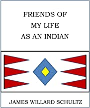 Friends of My Life as an Indian