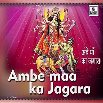 Ambe Maa Ka Jagara