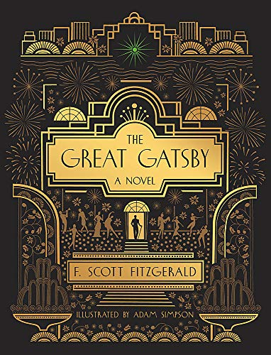 The Great Gatsby: A Novel: Illustrated Edition