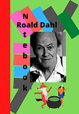 Roald Dahl Notebook: gift, present for family in christmas and halloween