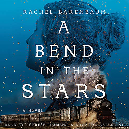 A Bend in the Stars                   By:                                                                                                                                 Rachel Barenbaum                               Narrated by:                                                                                                                                 Therese Plummer,                                                                                        Edoardo Ballerini                      Length: 13 hrs and 11 mins     4 ratings     Overall 5.0
