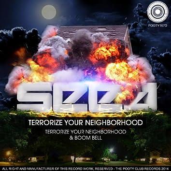 Terrorize Your Neighborhood EP