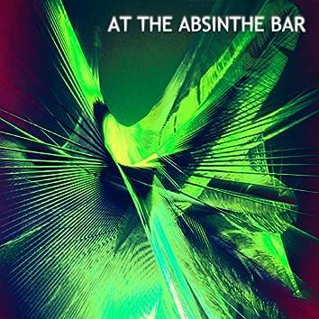At the Absinthe Bar