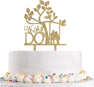 We Still Do Cake Topper, Gold Glitter Engagement,Bridal Shower, Vow Renewal,MR&MRS,Wedding Cheers Party Decoration Supplies(Acyrlic)