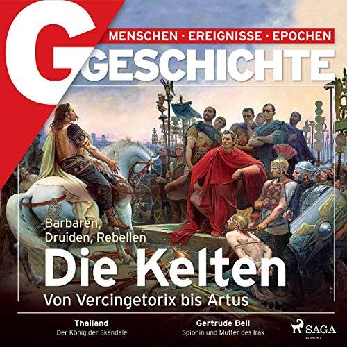G/GESCHICHTE - Die Kelten - Barbaren, Druiden, Rebellen Titelbild