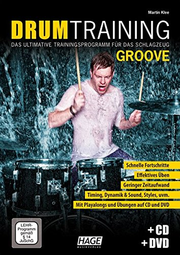 Drum Training Groove + CD + DVD: Das ultimative Trainingsprogramm für das Schlagzeug