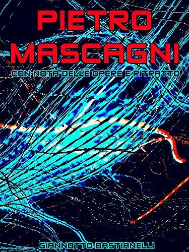 Pietro Mascagni: Italian Language (Interesting Ebooks) (Italian Edition)