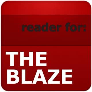 Reader for The Blaze