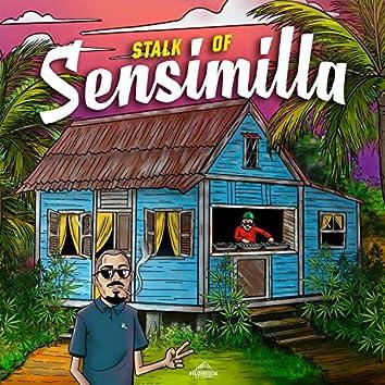 Stalk Of Sensimilla (feat. Mikelino Rutz)