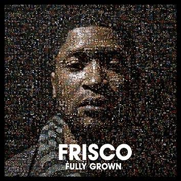 Fully Grown
