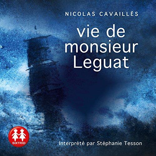 Vie de monsieur Leguat audiobook cover art