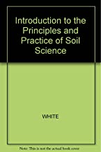 Introduction to the Principles and Practice of Soil Science