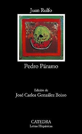 Pedro Páramo. Ediz. spagnola