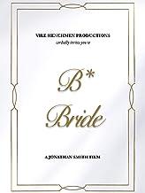 B* Bride