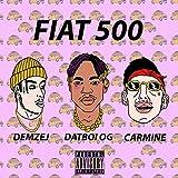 Fiat 500 (feat. Demzej & Carmine) [Explicit]