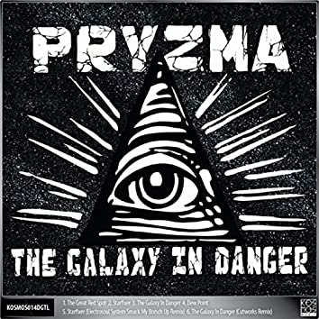 The Galaxy In Danger EP