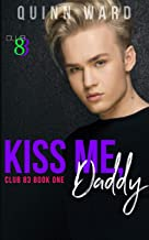 Kiss Me, Daddy: An Age Gap Romance (Club 83)