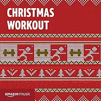 Christmas Workout