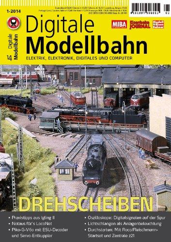 Digitale Modellbahn - Drehscheiben - Elektrik, Elektronik, Digitales und Computer - MIBA, Eisenbahn Journal, ModellEisenBahner