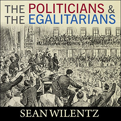 The Politicians and the Egalitarians audiobook cover art